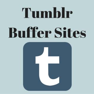 Buy Tumblr Buffer Sites